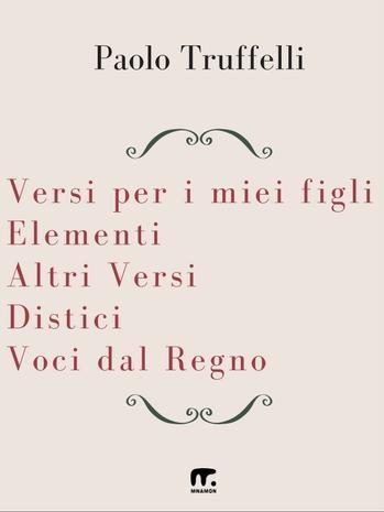 Le poesie di Paolo Truffelli