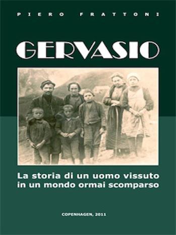 eroe della prima guerra mondiale: in copertina foto di Gervasio con la famiglia