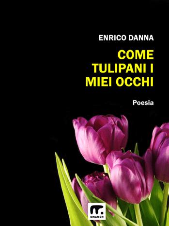 Le poesie di Danna: un mazzetto di tulipani rossi