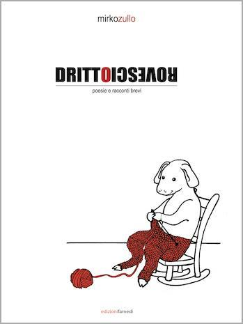 raccolta di poesie e racconti: un cane lavora a maglia
