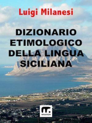 dizionario siciliano italiano online: in copertina il golfo di Trapani visto da Erice