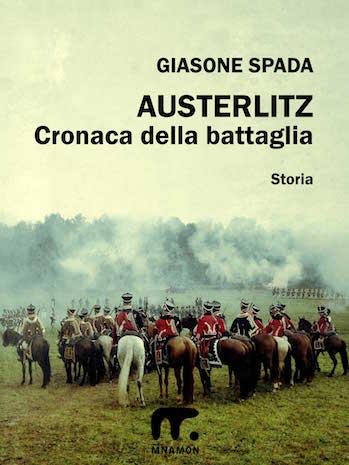 Austerlitz la battaglia dei tre imperatori: campo di battaglia con cavalieri in attesa dell'attacco
