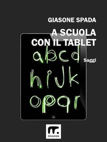 Classe capovolta e nuovo insegnamento: immagine di un tablet con alfabeto