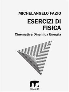 copertina con piramide per gli esercizi di fisica svolti