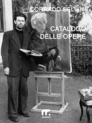 selvini in piedi nel catalogo delle opere di Corrado Selvini