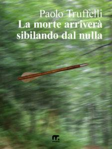 romanzo giallo in italiano. freccia scagliata nel bosco
