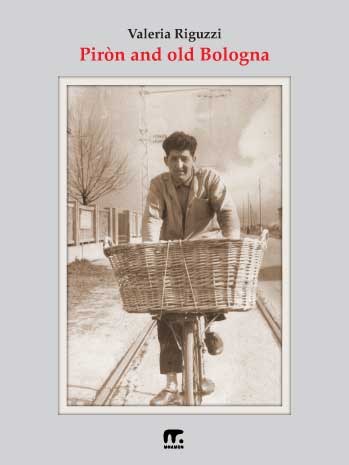 historic bologna shops: Piròn on a bicycle with a bread basket