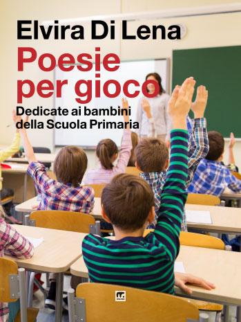 Poesie per i bambini delle scuole primarie